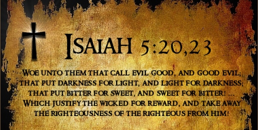 Isaiah 5:20, 23